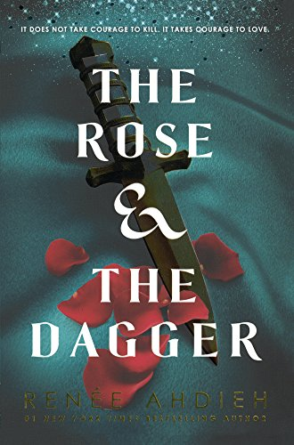 The Rose & the Dagger (Wrath and the Dawn)