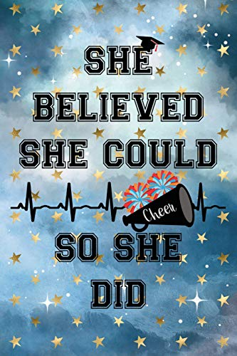 She Believed She Could So She Did: Graduation Cap Cheerleading Cheer Pom Poms Megaphone Heartbeat Cloudy Night Dream Stars Starry Night Sky Background Pattern Notebook Journal (6x9)