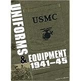 USMC Uniforms & Equipment 1941-45