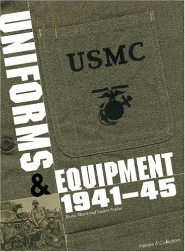 USMC Uniforms & Equipment 1941-45: Uniforms, Equipment, Insignia