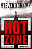HOT ZONE: A Post-Apocalyptic Pandemic Thriller (The Zulu Virus Chronicles Book 1) (English Edition)