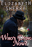 Who's Dying Now? (Return to the Aspens Book 2)