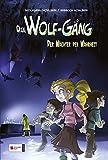 Die Wolf-Gang, Band 03: Der Wächter der Wahrheit