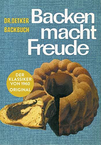 Backen macht Freude - Reprint 1960