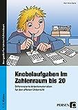 Knobelaufgaben im Zahlenraum bis 20: Differenzierte Arbeitsmaterialien für den offenen Unterricht (1. und 2. Klasse)
