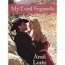 My Lord Segundo (English Edition)