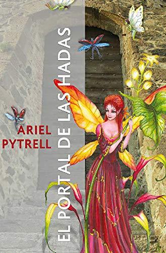 El portal de las hadas: Relatos maravillosos por Ariel Pytrell