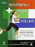 Movimento sport salute. Per le Scuole superiori: 1