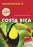 Costa Rica - Reiseführer von Iwanowski: Individualreiseführer mit Extra-Reisekarte und Karten-Download (Reisehandbuch) - Jochen Fuchs