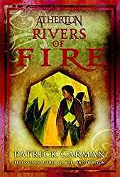 Rivers of Fire (Atherton, Book 2) (No. 2) by Patrick Carman (2008-05-01)