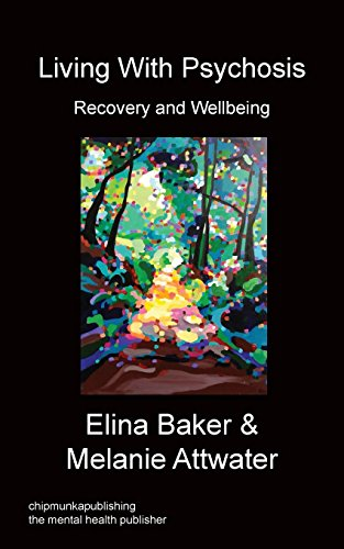 Living With Psychosis - Recovery and Wellbeing