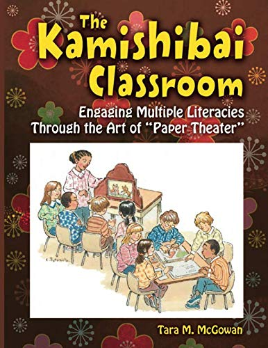 The Kamishibai Classroom: Engaging Multiple Literacies Through the Art of