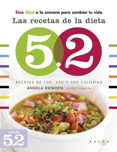 Descargar Libro Las Recetas De La Dieta 5.2 (Salsa (salsa Books)) de Angela Dowden