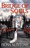 [Bridge of Souls: Quickening Bk. 3] [by: Fiona McIntosh]