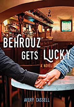 Behrouz Gets Lucky por Avery Cassell epub