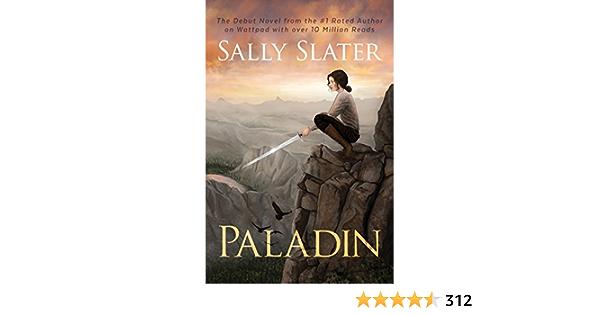 Ebook Paladin Paladin 1 By Sally Slater