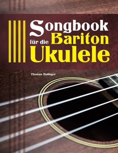 Preisvergleich Produktbild Songbook für die Bariton-Ukulele