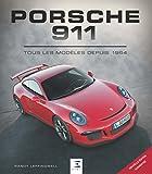 Porsche 911, Tous les Modeles Depuis 1964 Troisième ed