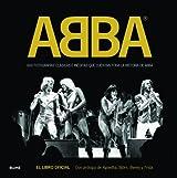 ABBA: 600 fotografías clásicas e inéditas que cuentan toda la historia de ABBA