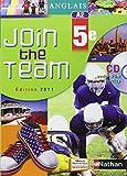 Join the Team: Livre De L'Eleve 5e