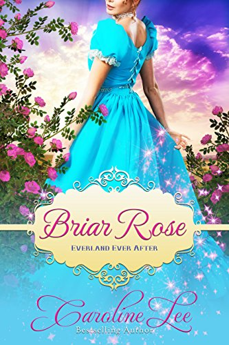 Briar Rose: an Everland Ever After Tale (English Edition) - West Briar