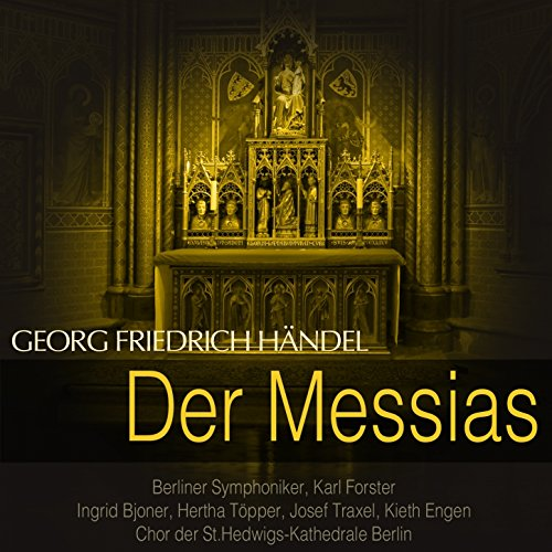 Der Messias, HWV 56, Pt. 1: No...