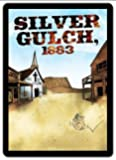 Sentinels of the Multiverse: Silver Gulch, 1883