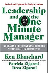 Leadership and the One Minute Manager: Increasing Effectiveness Through Situational Leadership II Hardcover