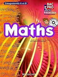 Mathématiques groupements A et B 1re Bac Pro