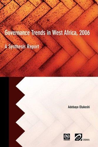Governance Trends in West Africa 2006/ Les tendances de gouvernance en Afrique de l'Ouest en 2006: A Synthesis Report/ Un rapport de synthese