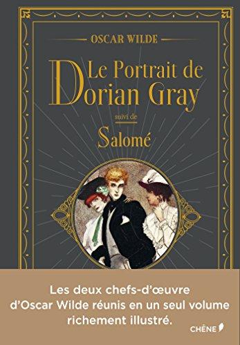 Le portrait de Dorian Gray & Salomé par Oscar Wilde