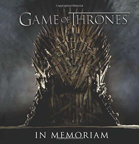 Game of Thrones: In Memoriam by Robb Pearlman (12-Mar-2015) Hardcover