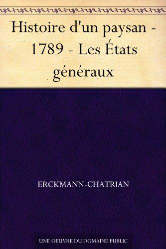 Couverture du livre Histoire d'un paysan - 1789 - Les États généraux