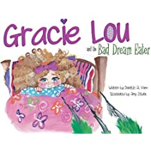 Gracie Lou and the Bad Dream Eater by Danielle Vann (2015-06-04)