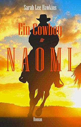 Ein Cowboy für Naomi