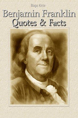 Benjamin Franklin: Quotes & Facts (English Edition)
