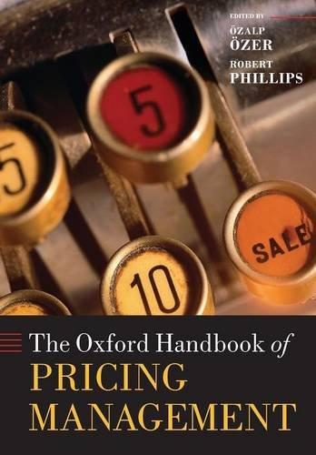 Oxford Handbook of Pricing Management (Oxford Handbooks) por Ozalp Ozer