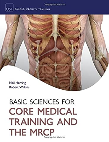 Basic Sciences for Core Medical Training and the MRCP (Oxford