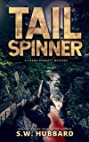 Tailspinner: a small town, outdoor adventure mystery (Frank Bennett Adirondack Mountain Mystery Series Book 5) (English