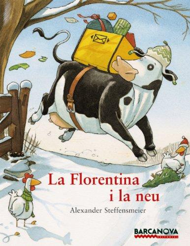 Portada del libro La Florentina i la neu (Llibres Infantils I Juvenils - Sopa De Contes)