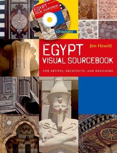 Egypt Visual Sourcebook: For Artists, Architects, and Designers by Jim Hewitt (2011-10-17)