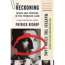 The Reckoning: Death and Intrigue in the Promised Land-A True Detective Story