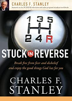 Stuck in Reverse di [Stanley, Charles F.]