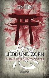 Liebe und Zorn: Im Bann der Shinto-Götter (Mei und Tián)