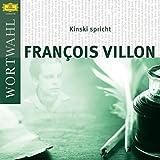 Kinski spricht Francois Villon (WortWahl)