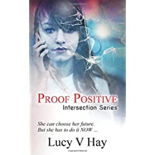 Proof Positive: Volume 1 (Intersection Series)