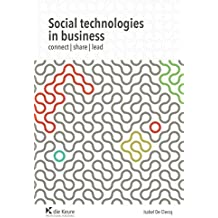 Social Technologies in Business: Connect, Share, Lead (English Edition)