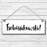 Tschüssikowski - Türschild Dekoschild Wandschild aus Holz 10x30cm - Holzdeko Holzbild Deko Schild zur Dekoration Zuhause im Büro auch perfekt als Geschenk Mitbringsel zum Geburtstag Hochzeit Weihnachten für Familie Freundin Mutter Schwester Tochter