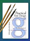 Image de Practical Font Design, Third Edition Plus (English Edition)