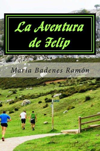 La Aventura de Felip por Maria Badenes Ramon